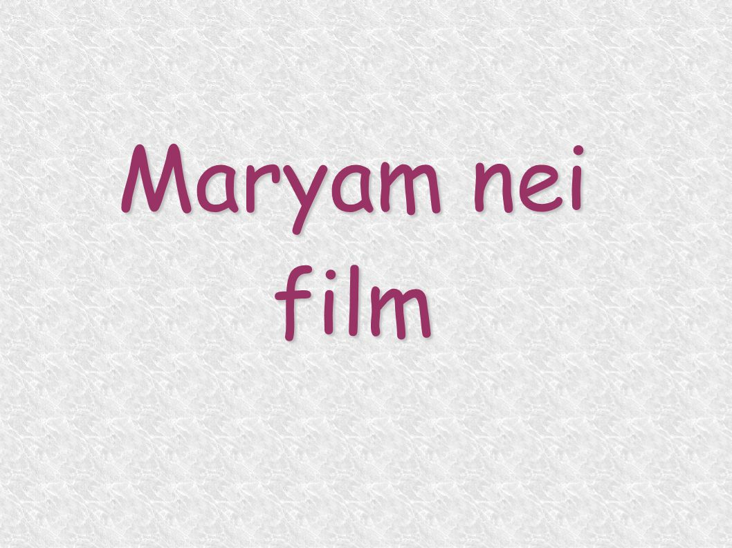 Maryam nei film
