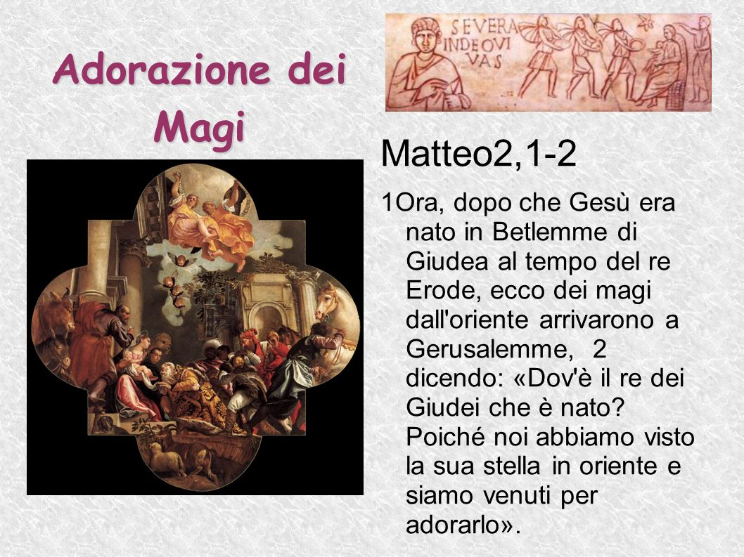 Adorazione dei Magi Matteo2,1-2
