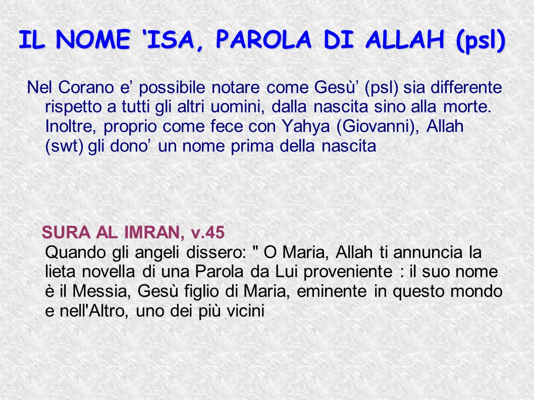 IL NOME 'ISA, PAROLA DI ALLAH (psl)