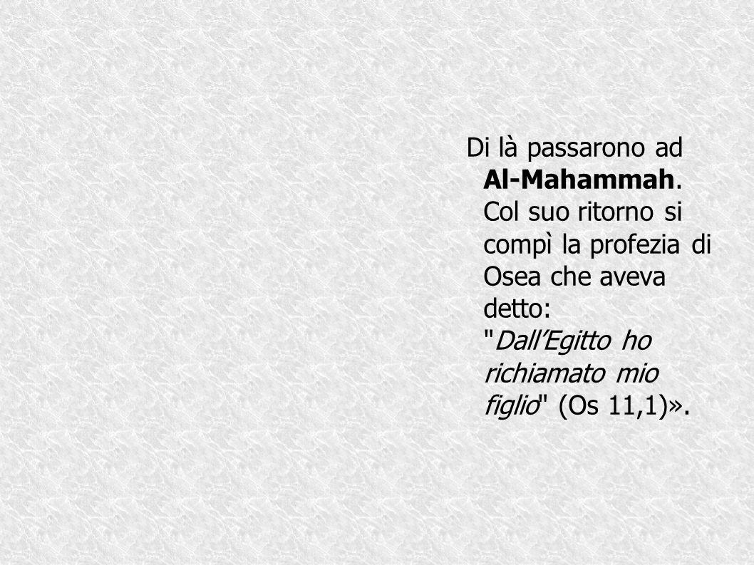 Di là passarono ad Al-Mahammah
