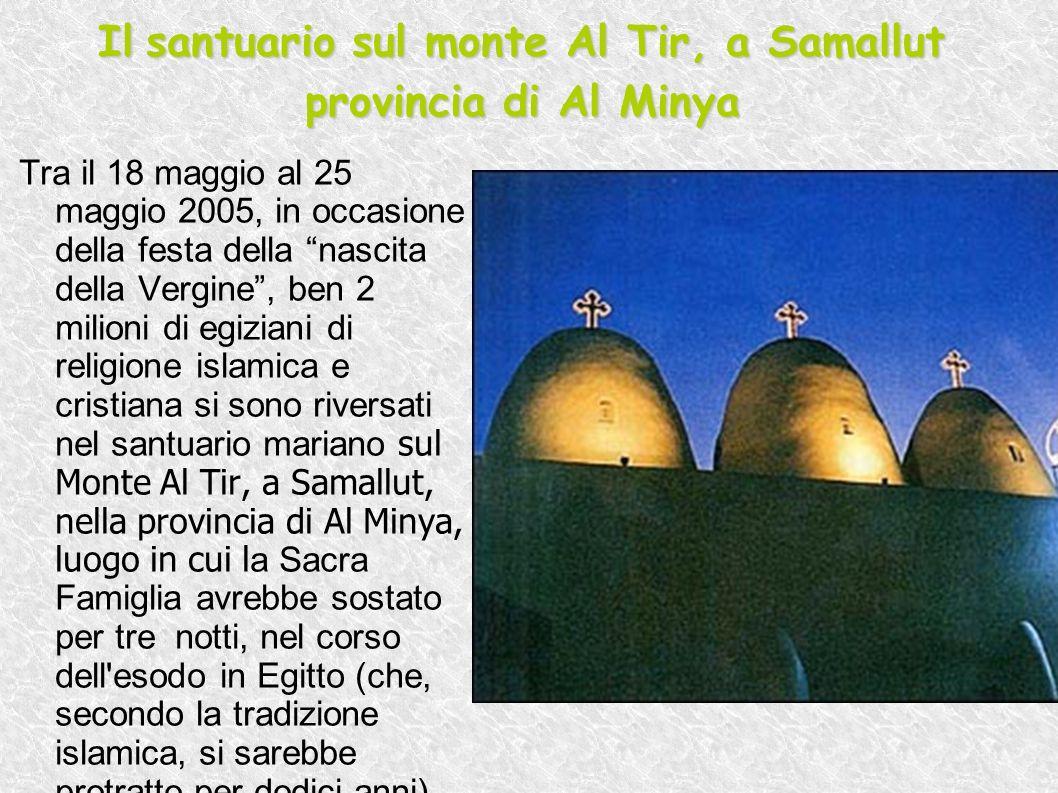 Il santuario sul monte Al Tir, a Samallut provincia di Al Minya