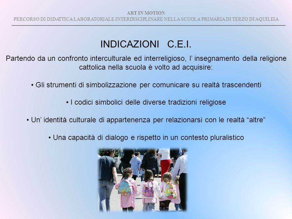 ART IN MOTION PERCORSO DI DIDATTICA LABORATORIALE INTERDISCIPLINARE NELLA SCUOLA PRIMARIA DI TERZO DI AQUILEIA