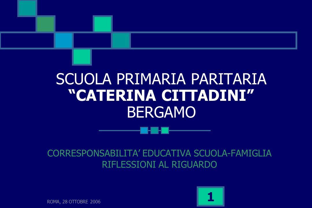 SCUOLA PRIMARIA PARITARIA CATERINA CITTADINI BERGAMO