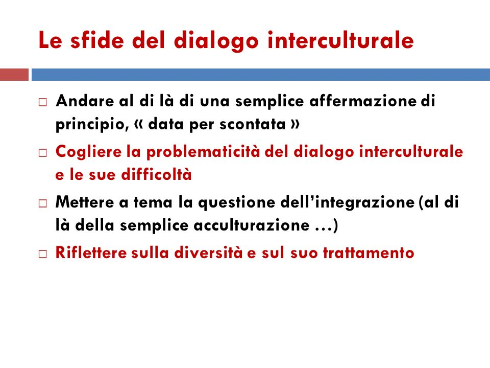 Le sfide del dialogo interculturale