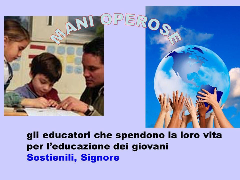 MANI OPEROSE gli educatori che spendono la loro vita