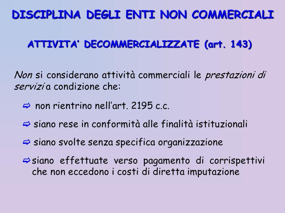 ATTIVITA' DECOMMERCIALIZZATE (art. 143)