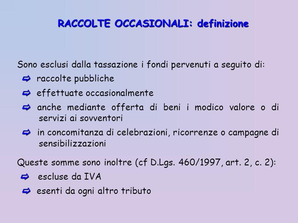 RACCOLTE OCCASIONALI: definizione