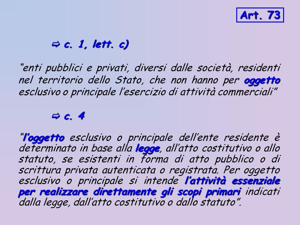 Art. 73  c. 1, lett. c)