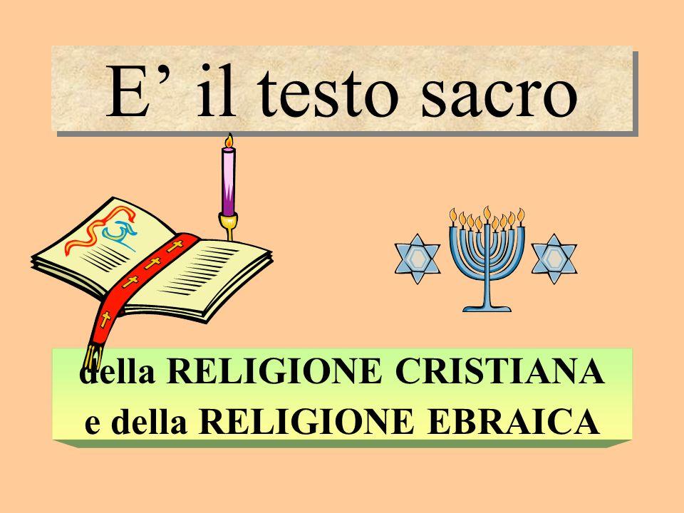 della RELIGIONE CRISTIANA e della RELIGIONE EBRAICA