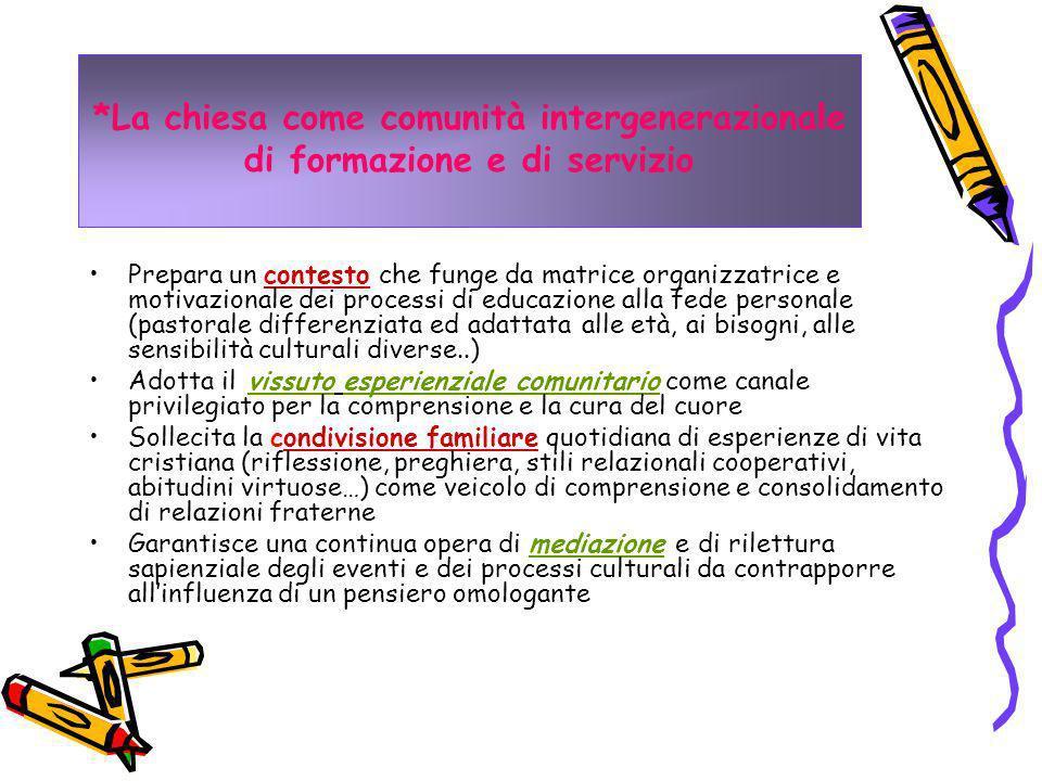 *La chiesa come comunità intergenerazionale di formazione e di servizio