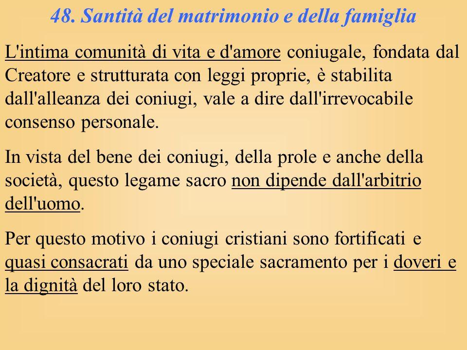 48. Santità del matrimonio e della famiglia