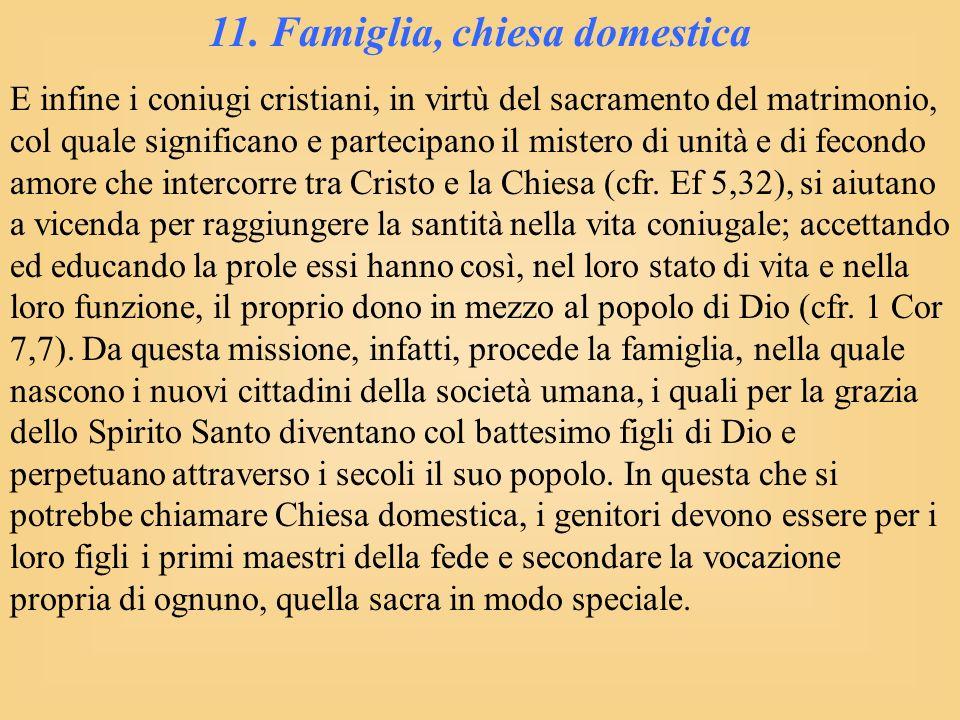 11. Famiglia, chiesa domestica