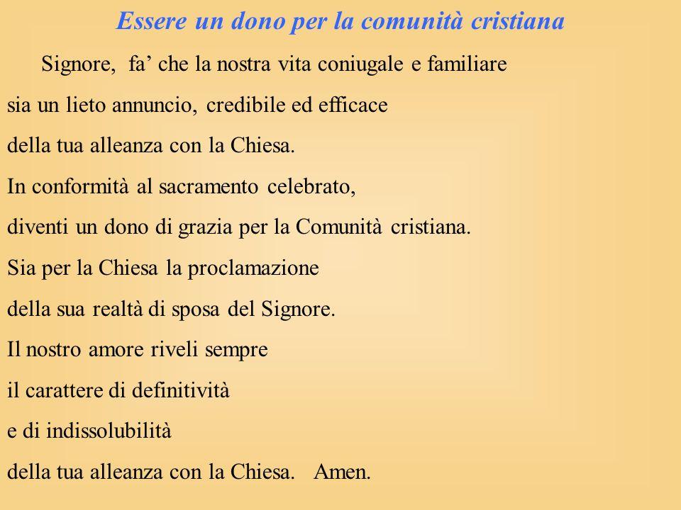Essere un dono per la comunità cristiana