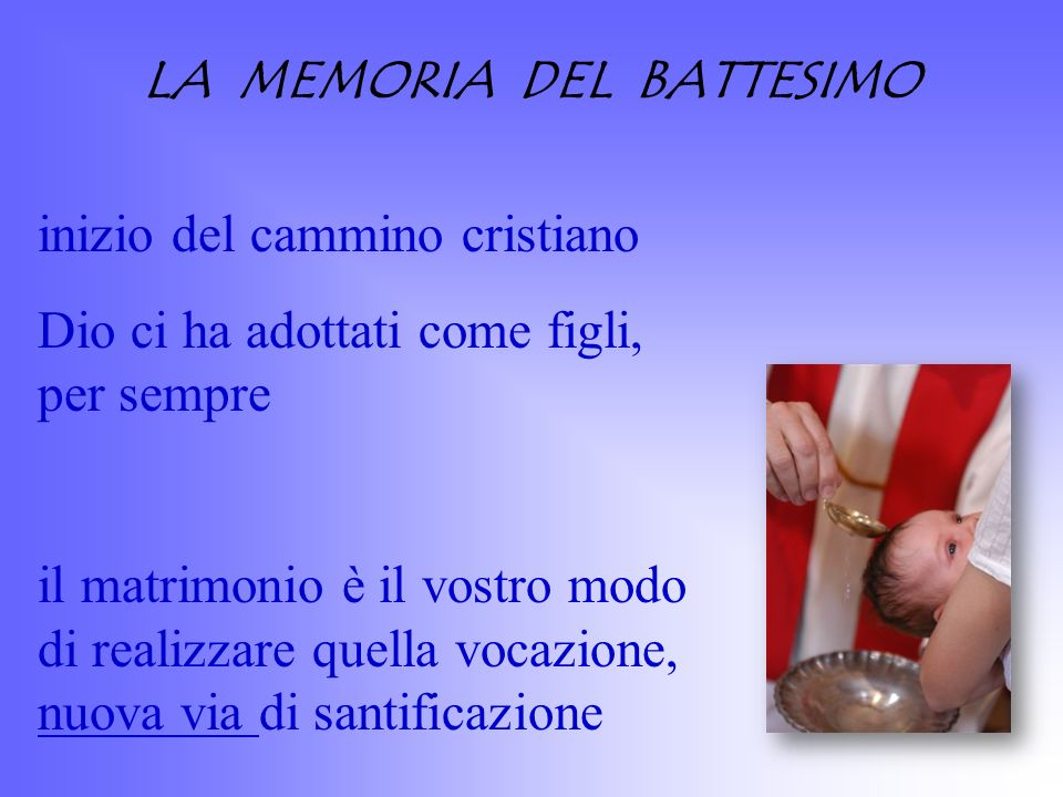 LA MEMORIA DEL BATTESIMO