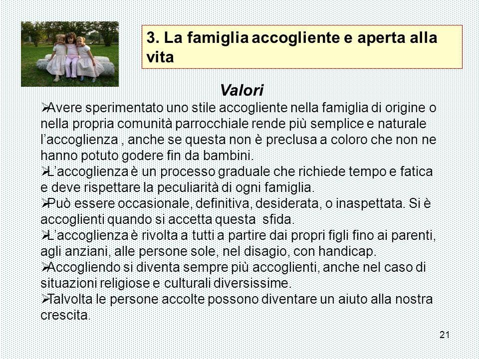 3. La famiglia accogliente e aperta alla vita