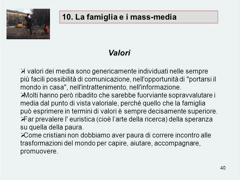 10. La famiglia e i mass-media