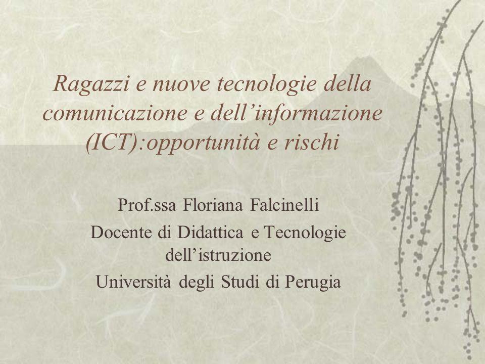 Ragazzi e nuove tecnologie della comunicazione e dell'informazione (ICT):opportunità e rischi