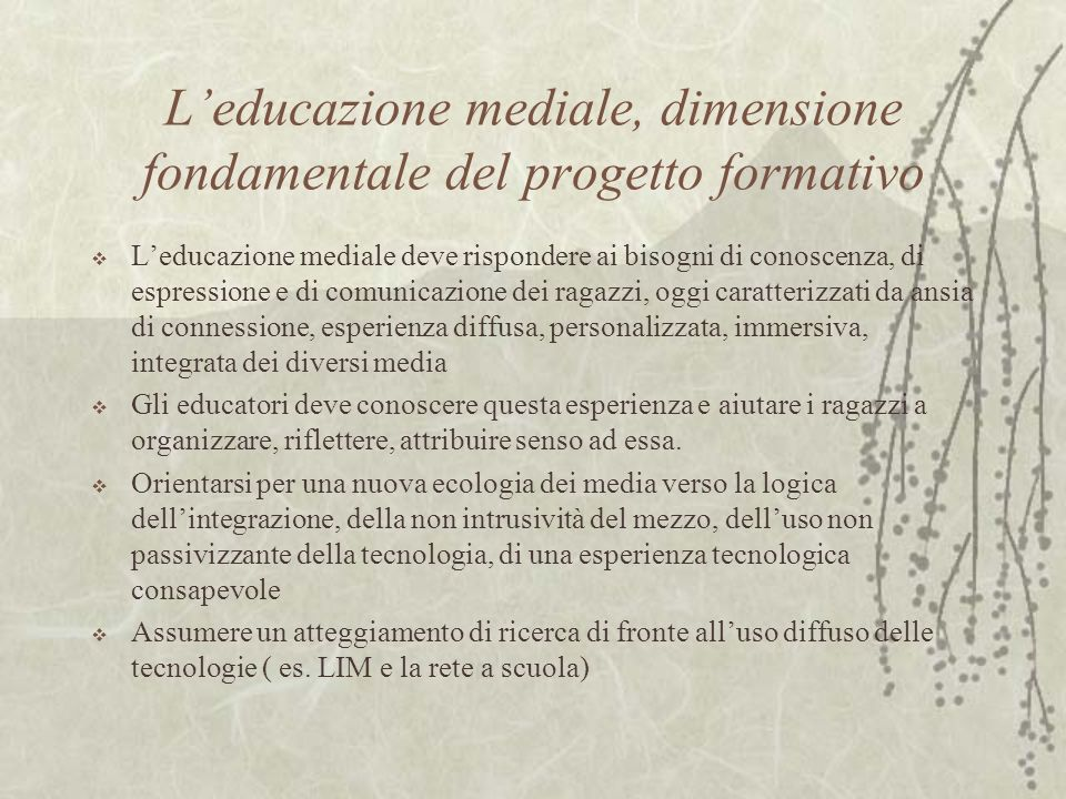 L'educazione mediale, dimensione fondamentale del progetto formativo