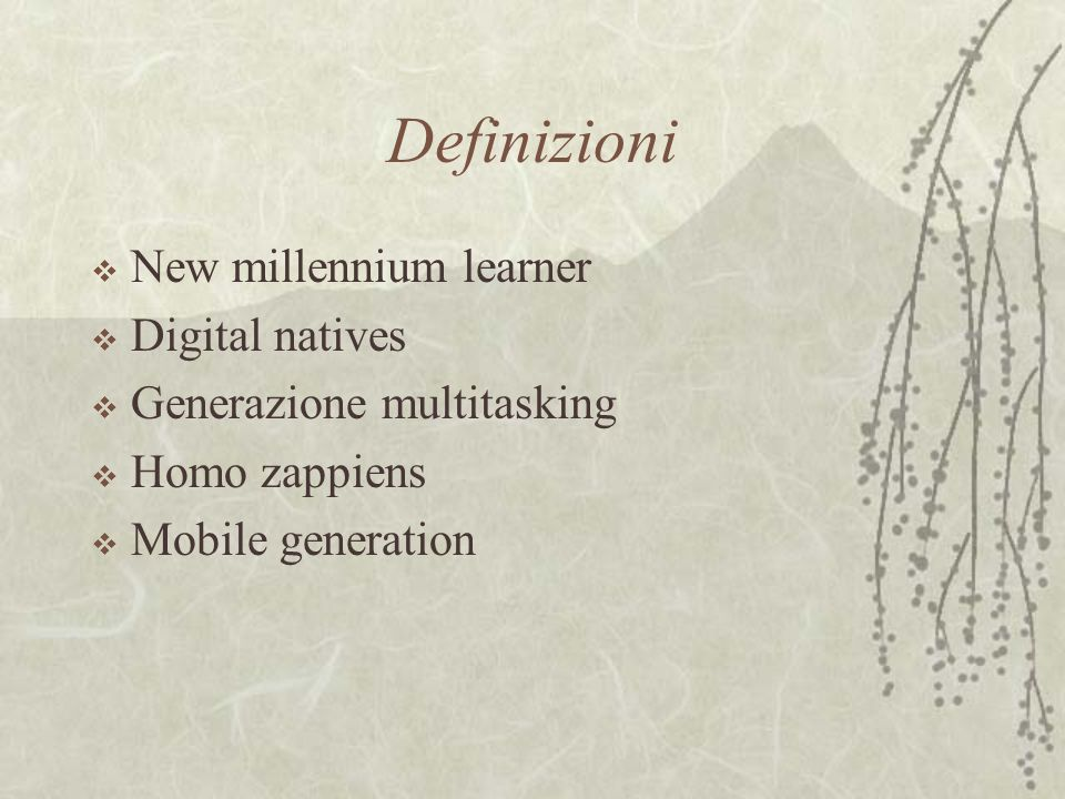 Definizioni New millennium learner Digital natives