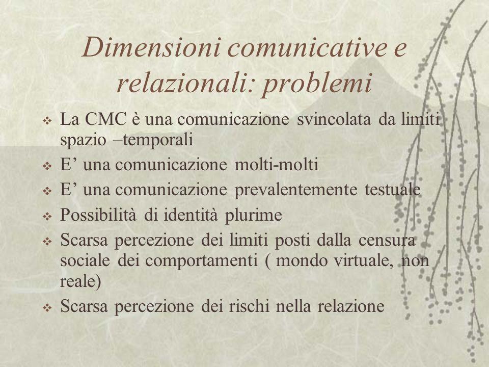 Dimensioni comunicative e relazionali: problemi