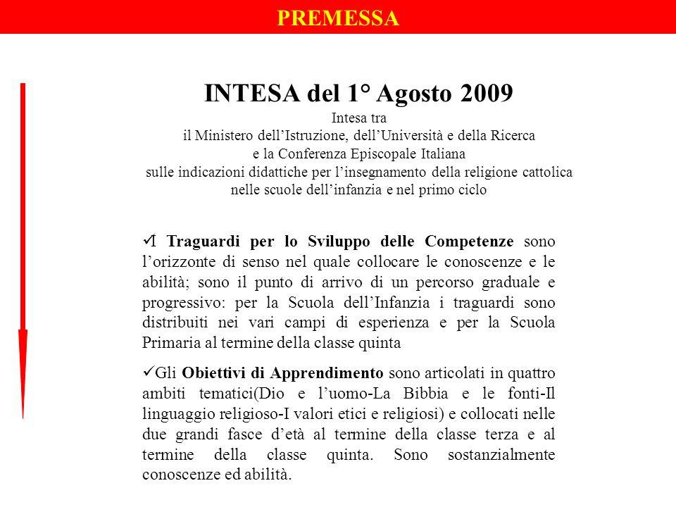 INTESA del 1° Agosto 2009 PREMESSA