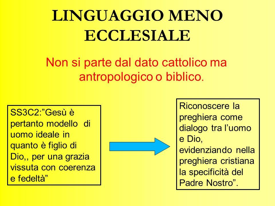 LINGUAGGIO MENO ECCLESIALE