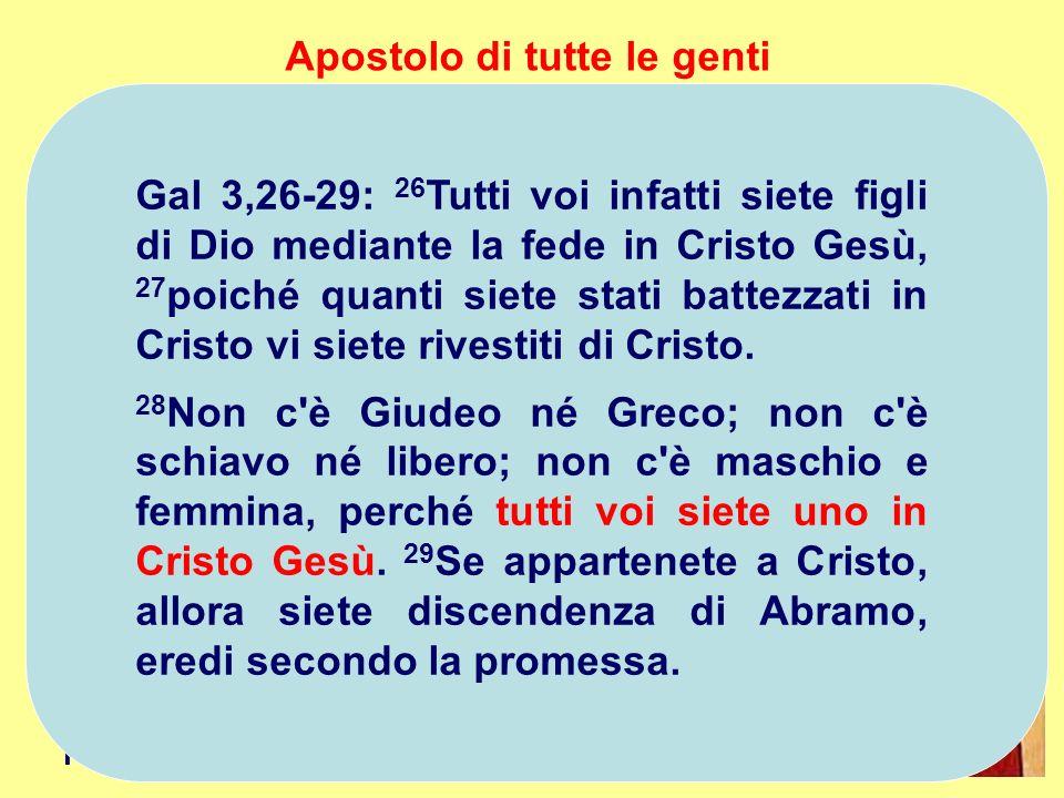 L'universalismo di Paolo non è un generico umanesimo, è teologico.