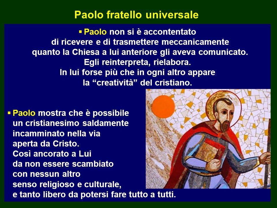 Paolo fratello universale