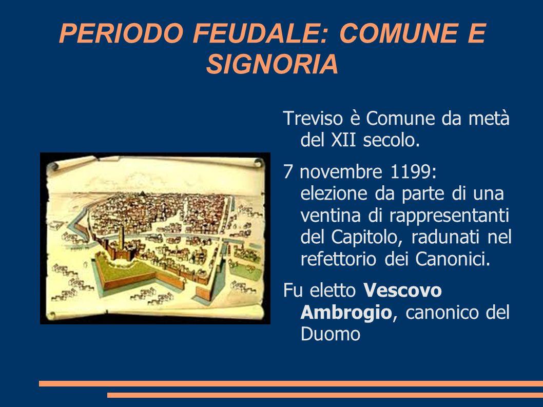 PERIODO FEUDALE: COMUNE E SIGNORIA