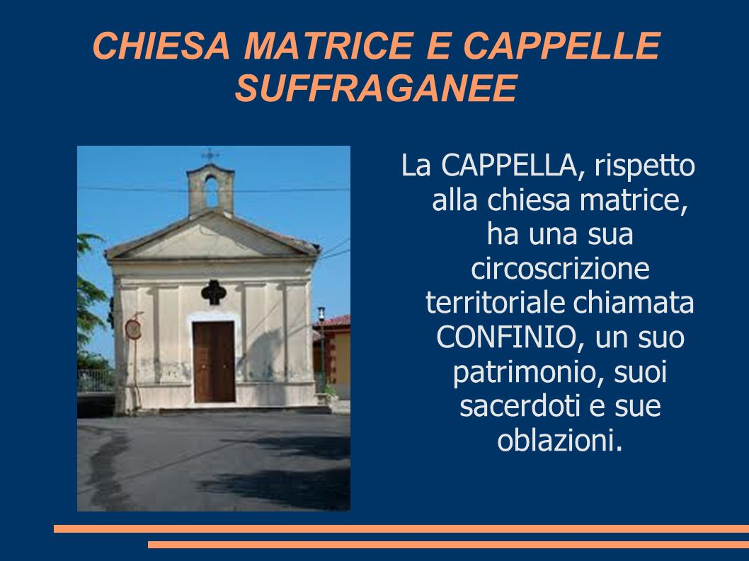 CHIESA MATRICE E CAPPELLE SUFFRAGANEE