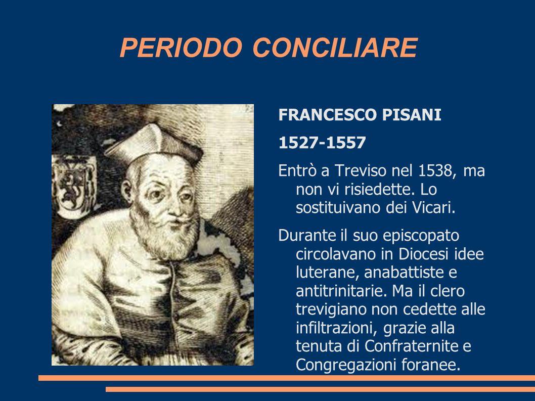 PERIODO CONCILIARE FRANCESCO PISANI 1527-1557