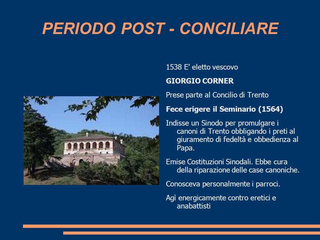 PERIODO POST - CONCILIARE