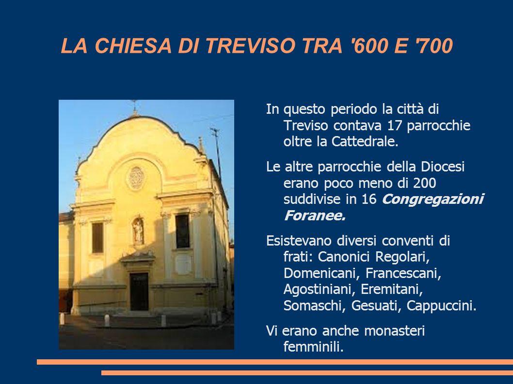 LA CHIESA DI TREVISO TRA 600 E 700