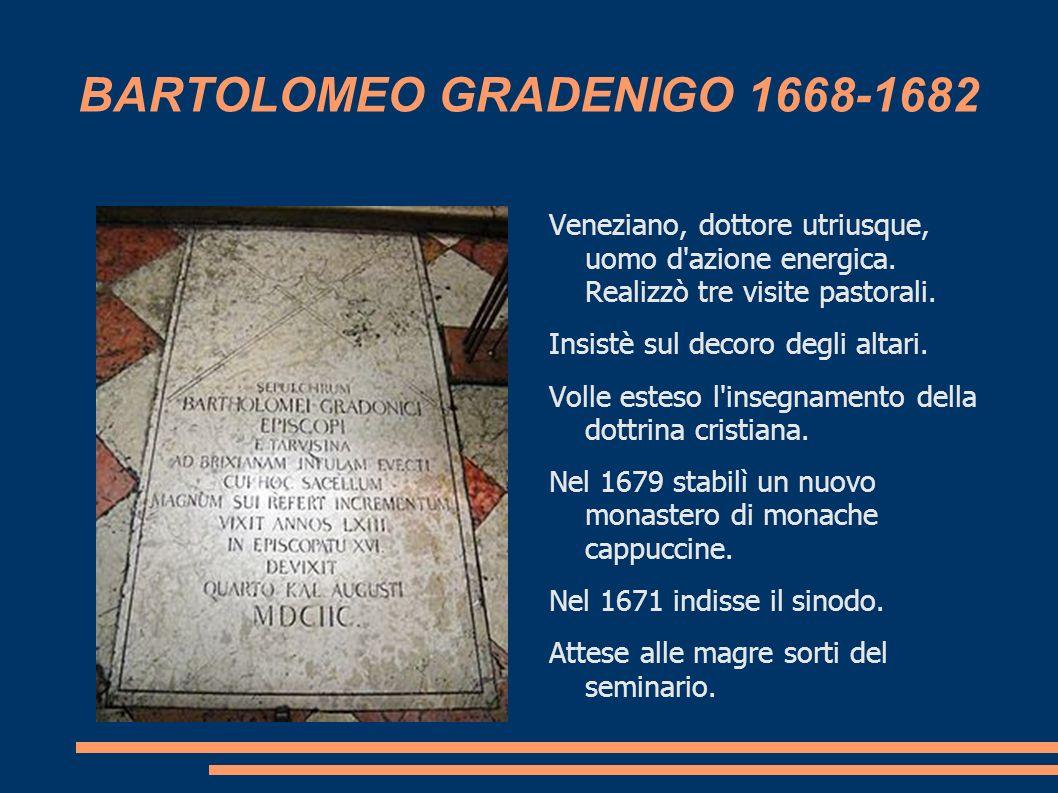 BARTOLOMEO GRADENIGO 1668-1682