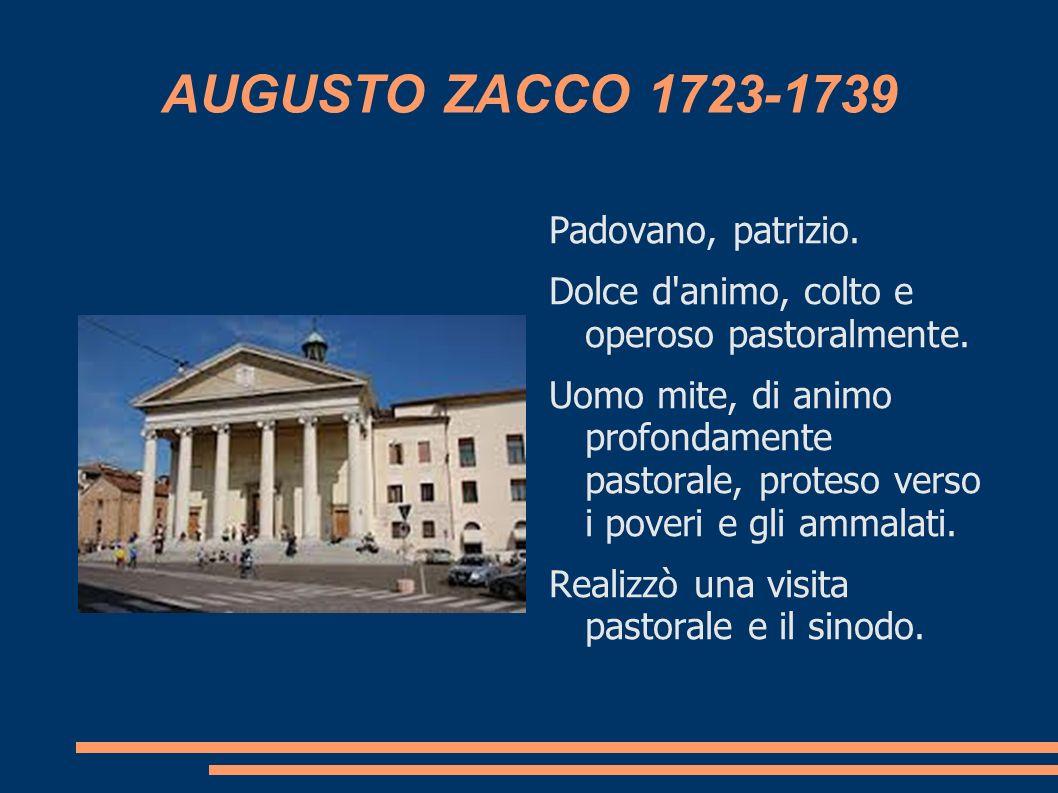 AUGUSTO ZACCO 1723-1739 Padovano, patrizio.