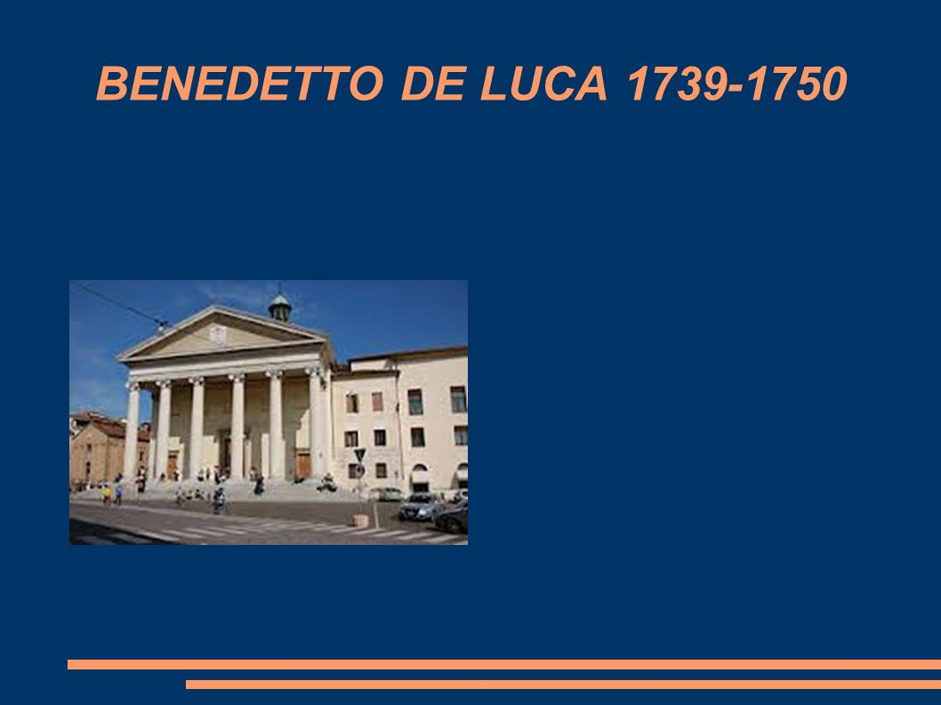 BENEDETTO DE LUCA 1739-1750