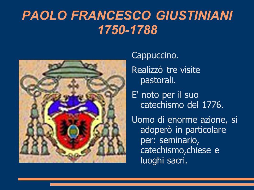 PAOLO FRANCESCO GIUSTINIANI 1750-1788