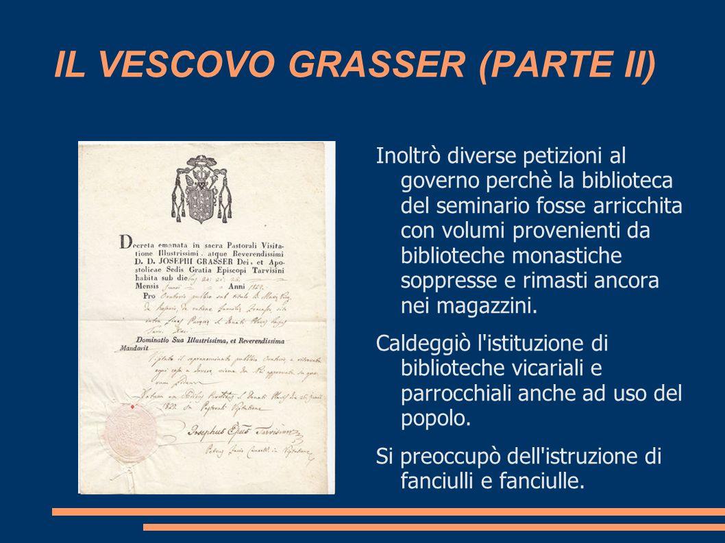 IL VESCOVO GRASSER (PARTE II)