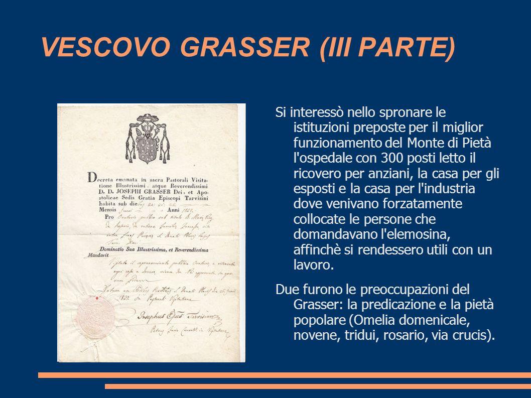 VESCOVO GRASSER (III PARTE)