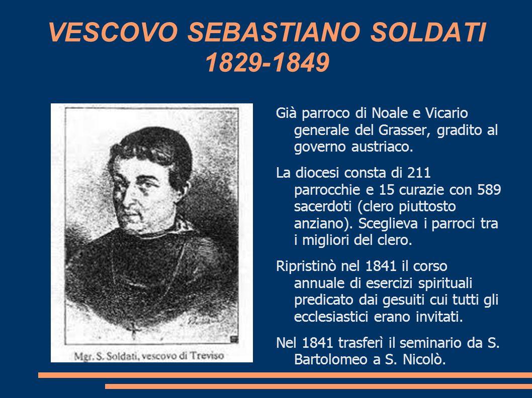 VESCOVO SEBASTIANO SOLDATI 1829-1849