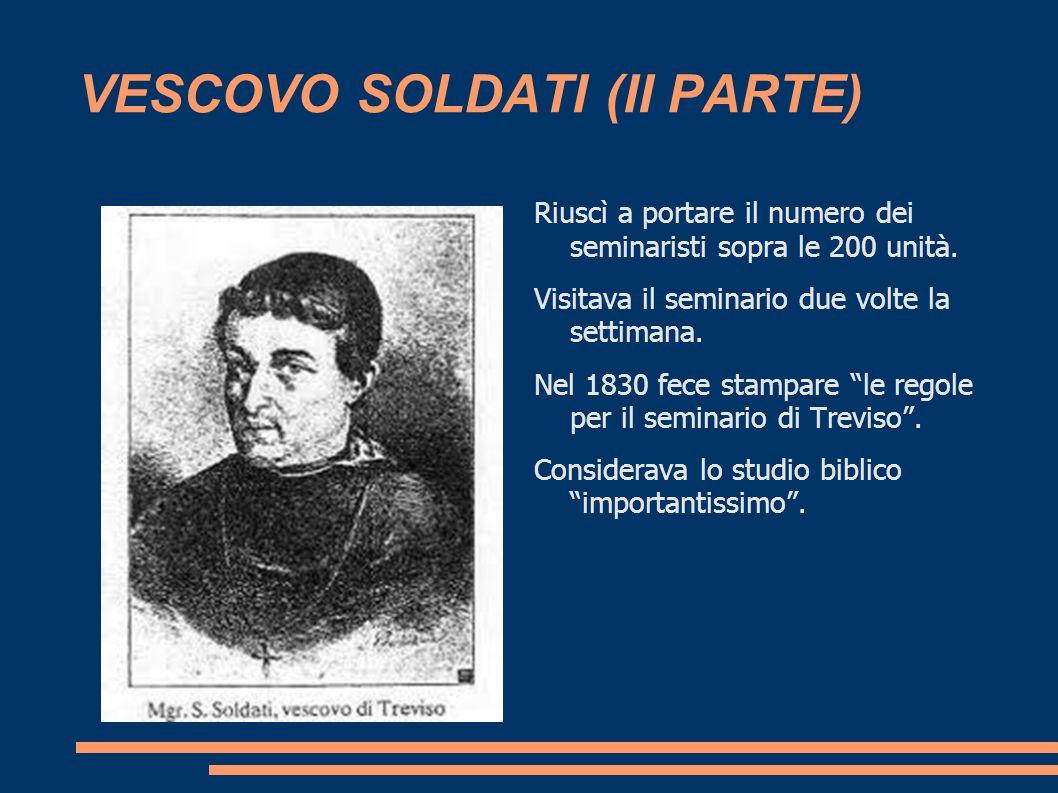 VESCOVO SOLDATI (II PARTE)