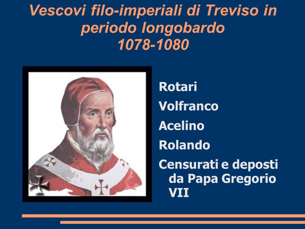 Vescovi filo-imperiali di Treviso in periodo longobardo 1078-1080