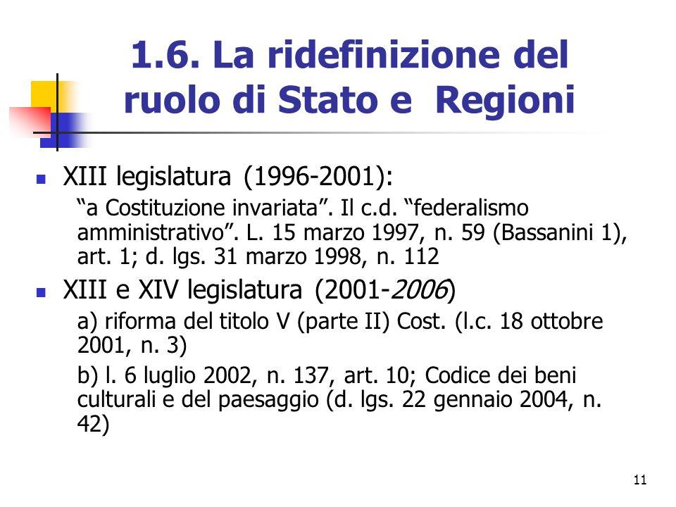 1.6. La ridefinizione del ruolo di Stato e Regioni