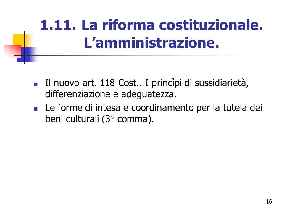 1.11. La riforma costituzionale. L'amministrazione.