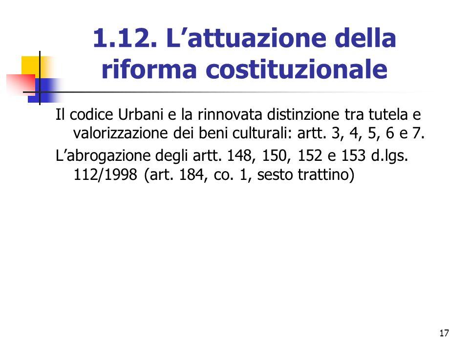1.12. L'attuazione della riforma costituzionale