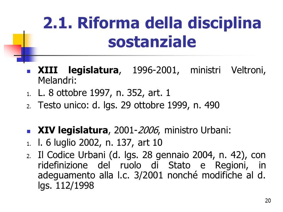 2.1. Riforma della disciplina sostanziale