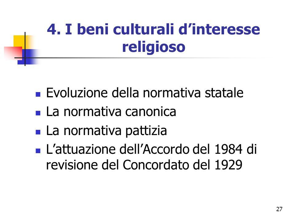 4. I beni culturali d'interesse religioso