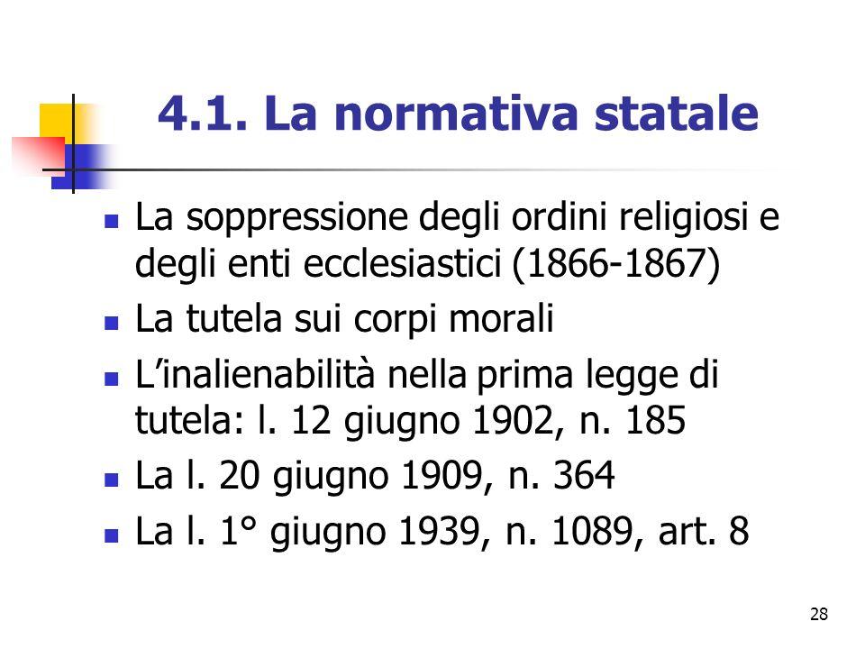 4.1. La normativa statale La soppressione degli ordini religiosi e degli enti ecclesiastici (1866-1867)