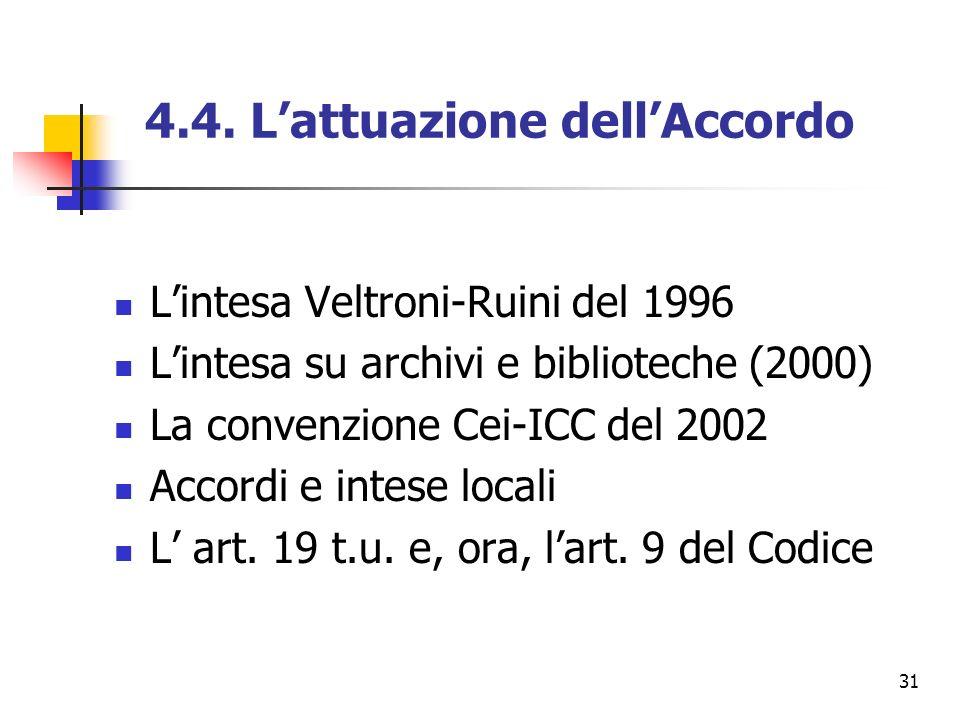4.4. L'attuazione dell'Accordo