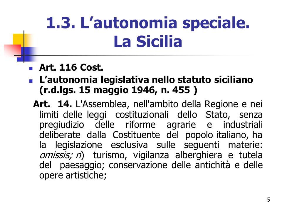 1.3. L'autonomia speciale. La Sicilia
